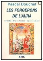 Les forgerons de l'aura (Pascal Bouchet) 090811082308385004235756