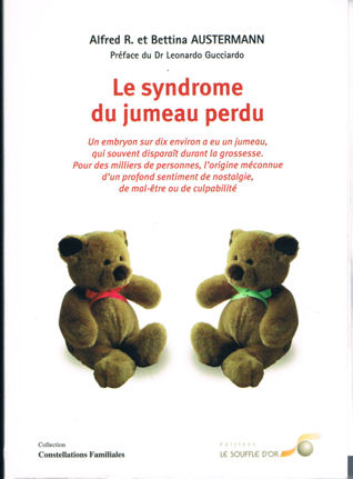 Le Syndrome du jumeau perdu - Alfred R. et Bettina Austermann 091102065101516704770736