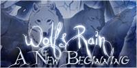 Wolf's Rain : A New Beginning - Portail 091115015535388714865174
